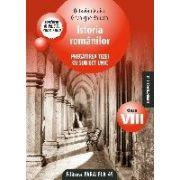 Istoria romanilor. Pregatirea tezei cu subiect unic, clasa a VIII-a (conform M. Ed. C. T 2008-2009)