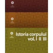 Istoria corpului vol. I, II. III