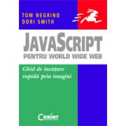 JAVASCRIPT PENTRU WORLD WIDE WEB