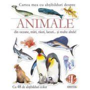 Animale din oceane, mari, rauri, lacuri… si multe altele!