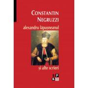 Alexandru Lapusneanul si alte scrieri
