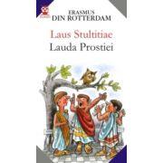 LAUS STULTITIAE / LAUDA PROSTIEI