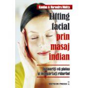Lifting facial prin masaj indian Intineriti-va pielea si indepartati ridurile!