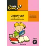 LITERATURA. EXERCITII PRACTICE PENTRU STUDIUL TEXTULUI. CLASA A V-A