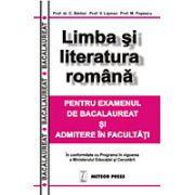 Limba si literatura romana pentru bacalaureat si admitere in facultati