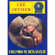 Columbo Se Dezlantuie