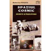 Spatiul Cosmic - Secrete Si Inselatorii