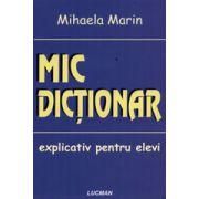 Mic Dictionar explicativ pentru elevi