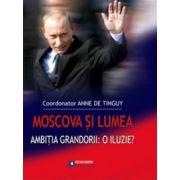 Moscova si lumea