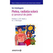 Pielea, radiatia solara si cancerul de piele