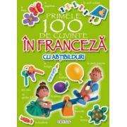 Primele 100 de cuvinte in franceza (cu abtibilduri)