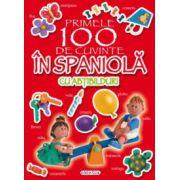 Primele 100 de cuvinte in spaniola (cu abtibilduri)