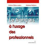 Le francais a l`usage des professionels