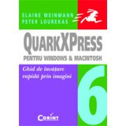 QUARKXPRESS 6 PENTRU WINDOWS SI MACINTOSH
