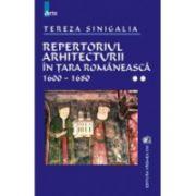Repertoriul arhitecturii in Tara Romaneasca vol. II