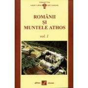 Romanii Si Muntele Athos Vol. 1+Vol. 2