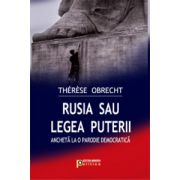Rusia sau legea puterii