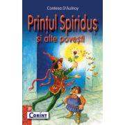 PRINTUL SPIRIDUS SI ALTE POVESTI