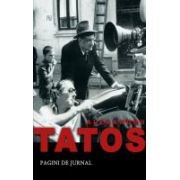 Pagini De Jurnal - TATOS