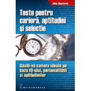 Teste pentru cariera, aptitudini si selectie Gasiti-va cariera ideala pe baza IQ-ului, personalitatii si aptitudinilor