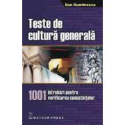 Teste de cultura generala 1001 intrebari pentru verificarea cunostintelor