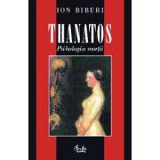 Thanatos. Psihologia morţii