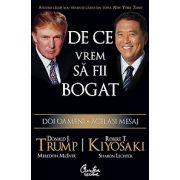 Donald Trump - De ce vrem să fii bogat - Doi oameni - Acelaşi mesaj