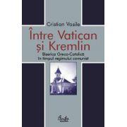 Între Vatican şi Kremlin