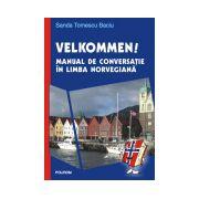 Velkommen!. Manual de conversatie in limba norvegiana. Editie noua