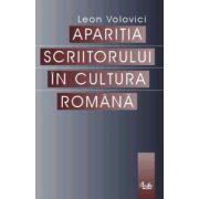 Apariţia scriitorului în cultura română