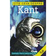 Cîte ceva despre Kant