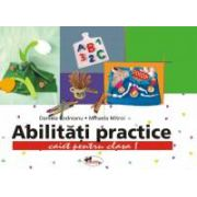 Abilitati practice, clasa I – caiet+12 planse