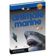 Animale Marine. Prima mea enciclopedie