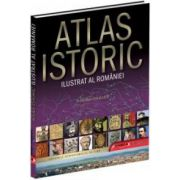 Atlas istoric ilustrat al României