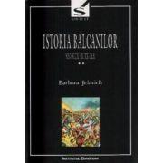 ISTORIA BALCANILOR (II)