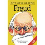 Cîte ceva despre Freud