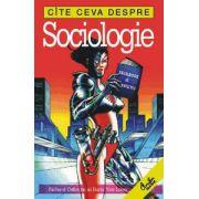 Cîte ceva despre sociologie