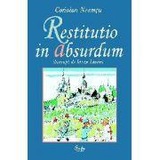 Restitutio in absurdum. Scurt tratat de maxime, cugetări şi expresii uzuale latineşti