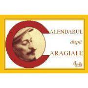 Calendarul după Caragiale