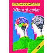 Cîte ceva despre minte şi creier