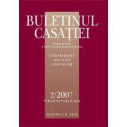 Buletinul Casatiei, Nr. 2/ 2007