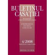 Buletinul Casatiei Nr. 4/2008