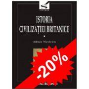 ISTORIA CIVILIZATIEI BRITANICE (VOL I, II, III, IV SI IV TOM2 )