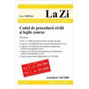 Codul de procedura civila si legile conexe (actualizat la 01. 05. 2009; GRATUIT - modificarile aduse C. proc. civ. prin O. U. G. 42/2009 - M. Of. 324/15. 05. 2009). Cod 351