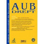 Analele Universităţii Bucureşti - Drept, Nr. I din 2009