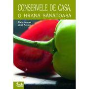 Conservele de casă, o hrană sănătoasă