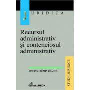 Recursul administrativ si contenciosul administrativ