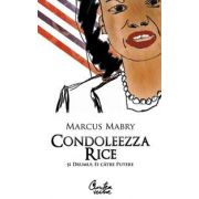 Condoleezza Rice şi drumul ei către putere