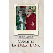 CuMinte la Dalai Lama