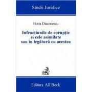 Infractiunile de coruptie si cele asimilate sau in legatura cu aceasta